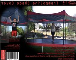 15 foot Trampoline Shade Cover